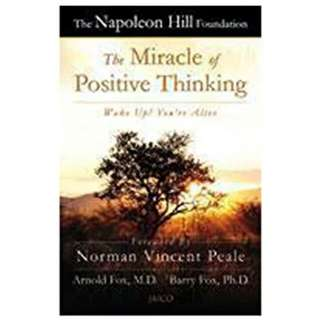 The Miracle of Positive Thinking  - Arnold Fox. Md   ( The Napoleon Hill Foundation)