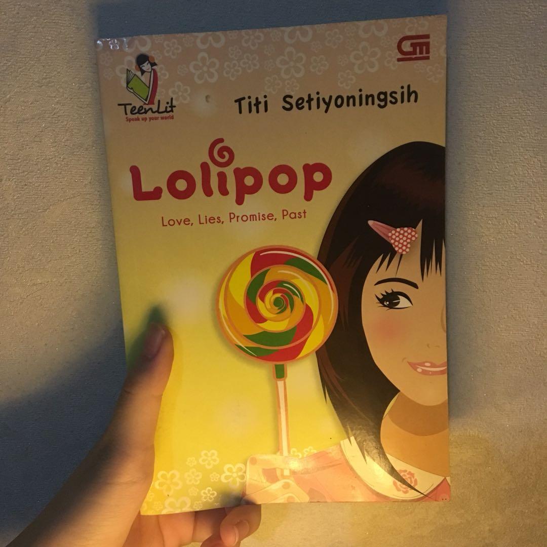 Novel Preloved. Lolipop by Titi Setiyoningsih (Gramedia)