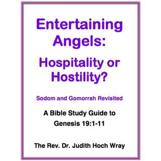 Entertaining Angels: Hospitality or Hostility? Sodom and Gomorrah Revisited eBook