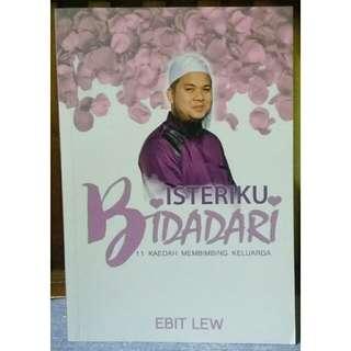 Isteriku Bidadari (Motivasi/Agama)