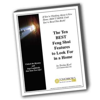 The Ten BEST Feng Shui Features To Look For In A Home (Full Colored eBook)