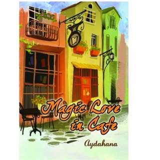 Ebook Magic Love In Cafe - Aydahana