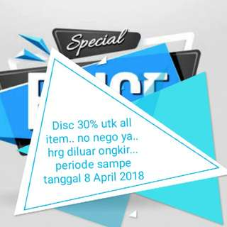 Special Promo disc 30% all item... until April 8th 2018..' Grab them fast...