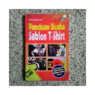 Buku Panduan Usaha Sablon T-shirt