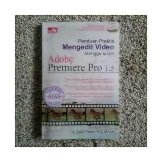 Buku Panduan Praktis Mengedit Video Menggunakan Adobe Premiere Pro 1.5
