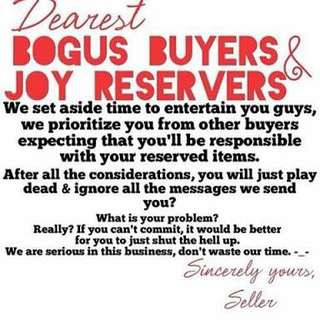 Bogus buyer/joy reservers will be posted!