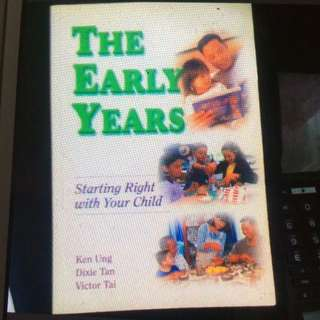 The Early Years- Starting Right With Your Child