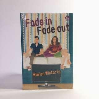 Fade in Fade out by Wiwoen Wintarto