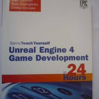 Unreal Engine 4 Game Development in - NEW