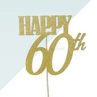 Happy 60th Birthday Gold Glitters Cake Topper