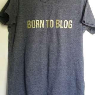 Born to blog tee