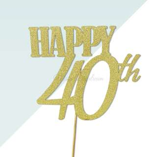 Happy 40th Birthday Gold Glitters Cake Topper