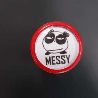Teacher Stamp: MESSY