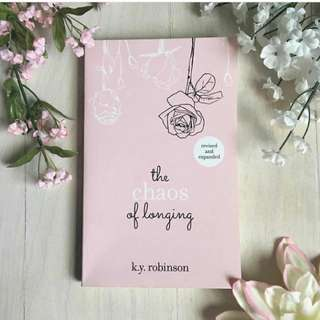 The Chaos of Longing by K.Y. Robinson  ||  PRE-ORDER
