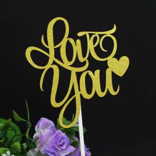 (3 for $7.50) Love You Cake Topper