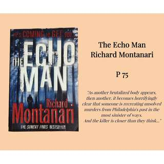 THE ECHO MAN (novel) by Richard Montanari