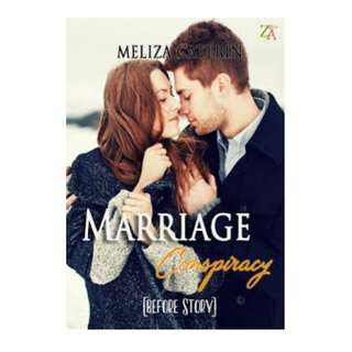 Ebook Marriage Conspiracy (Before Story) - Meliza Caterin