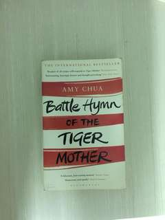 Battle Hymn of the Tiger Mother -Amy Chua