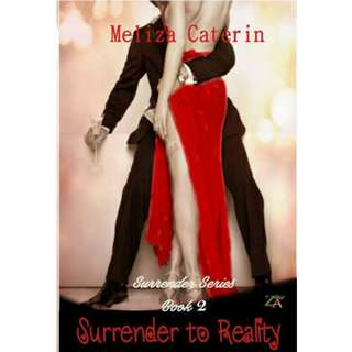 Ebook Surrender To Reality (Surrender Series #2) - Meliza Caterin