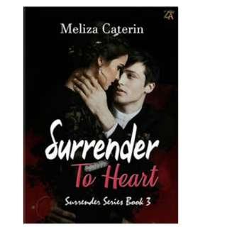 Ebook Surrender To Heart (Surrender Series #3) - Meliza Caterin