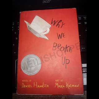 Why We Broke Up by Daniel Gandler (hard bound)