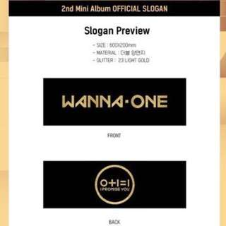 Wanna One 2nd Mini Album 0 + 1 = 1 I Promise You Official Slogan