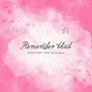 BTOB - Remember That