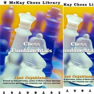 Chess Fundamentals, Revised by José Raúl Capablanca