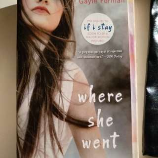 Where She Went (Sequel to If I Stay)