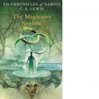 The Magician's Nephew (Chronicles of Narnia, #6) by C.S. Lewis