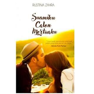 Ebook Suamiku Calon Mertuaku - Rustina Zahra