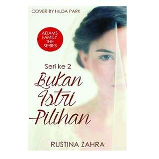 Ebook Bukan Istri Pilihan (Adams Family The Series #2) - Rustina Zahra
