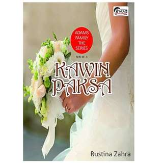 Ebook Kawin Paksa (Adams Family The Series #3) - Rustina Zahra