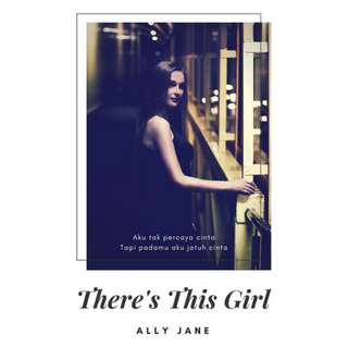 Ebook There's This Girl - Ally Jane