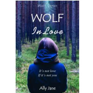 Ebook Wolf in Love - Ally Jane