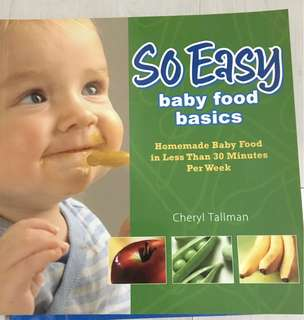 So Easy - Baby Food Basics