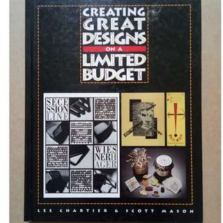 Creating Great Designs on a Limited Budget