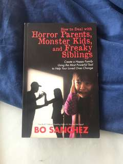 How to Deal with Horror Parents, Monster Kids and Freaky Siblings - Bo Sanchez
