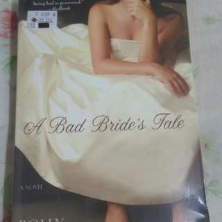 A Bad Bride's Tale by Polly Williams