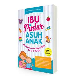 Buku Pintar Mengasuh Anak