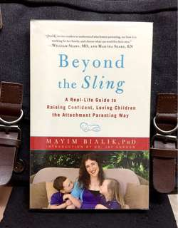 《New Book Condition + Compulsory Reading For Any Parent Or Considered Becoming A Parent》Dr Mayim Bialik - BEYOND THE SLING : A Real-Life Guide to Raising Confident, Loving Children the Attachment Parenting Way