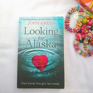 LOOKING FOR ALASKA BY JOHN GREEN (ENGLISH)