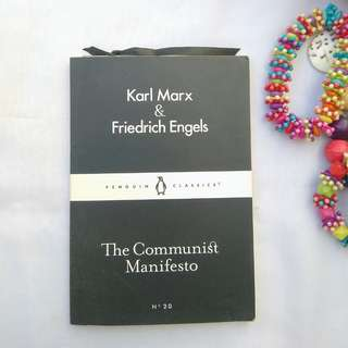 THE COMMUNIST MANIFESTO BY KARL MARX&FRIEDRICH ENGELS (ENGLISH)