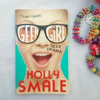 GEEK DRAMA - GEEK GIRL SERIES BY HOLY SMALE (ENGLISH)