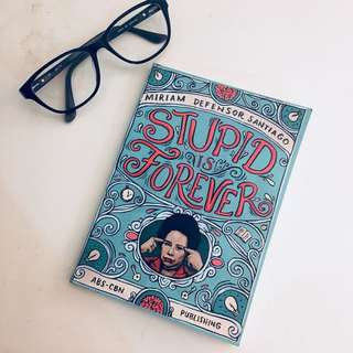 Stupid is Forever (by Sen. Miriam Defensor Santiago)