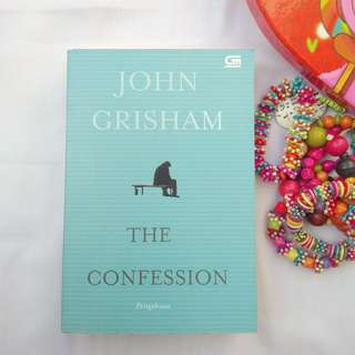 THE CONFESSION BY JOHN GRISHAM (TERJEMAHAN)