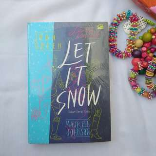 LET IT SNOW BY JOHN GREEN (TERJEMAHAN)