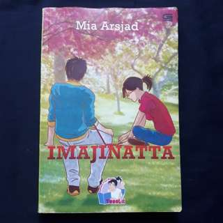 Novel IMAJINATTA by Mia Arsjad (TeenLit GPU)