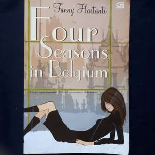 Novel Four Season in Belgium by Fanny Hartanti (Metropop GPU)