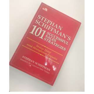 101 Succesfull Sales Strategies by Stephan Schiffman's